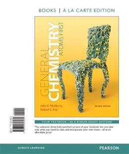 General Chemistry: Atoms 1st, by McMurry, 2nd Books a la Carte Edition 9780321813039