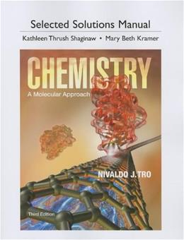 Selected Solutions Manual for Chemistry: A Molecular Approach, 3rd Edition 9780321813640