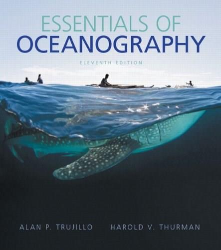 Essentials of Oceanography (11th Edition) 9780321814050