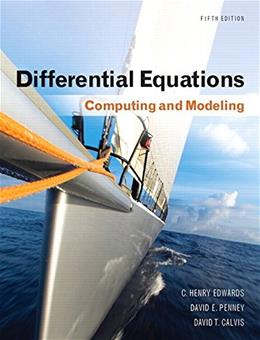 Differential Equations: Computing and Modeling, by Edwards, 5th Edition 9780321816252