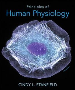 Principles of Human Physiology (5th Edition) 9780321819345