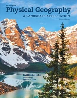 McKnights Physical Geography: A Landscape Appreciation (11th Edition) 9780321820433