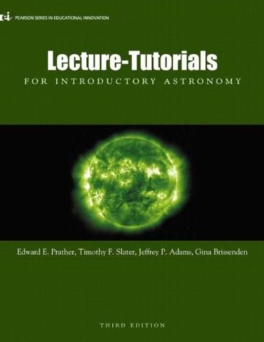 Lecture-Tutorials for Introductory Astronomy, 3rd Edition 9780321820464