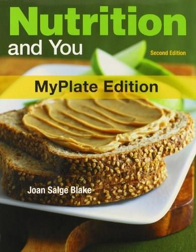 Nutrition and You, MyPlate Edition, and Food Composition Table, by Blake, 2nd Edition 2 PKG 9780321820662