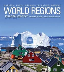 World Regions in Global Context: Peoples, Places, and Environments (5th Edition) 9780321821058