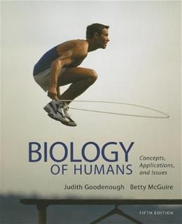 Biology of Humans: Concepts, Applications, and Issues (5th Edition) 9780321821713