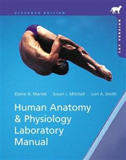 Human Anatomy and Physiology, by Marieb, 11th Edition, Laboratory Manual, Cat Version 11 PKG 9780321821843