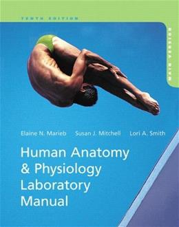 Human Anatomy and Physiology, by Marieb, 10th Edition, Main Version, Lab Manual 10 PKG 9780321822321