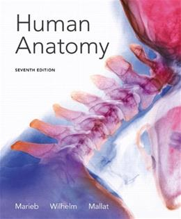 Human Anatomy (7th Edition) 9780321822413