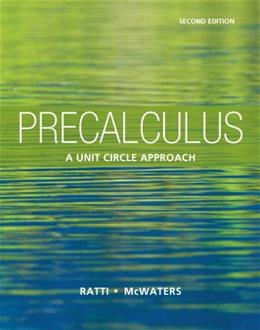 Precalculus: A Unit Circle Approach, by Ratti, 2nd Edition 9780321825391