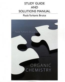 Study Guide and Students Solutions Manual for Organic Chemistry 7 9780321826596