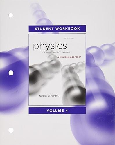 Physics for Scientists and Engineers: A Strategic Approach, by Knight, 3rd Edition, Volume 4, 2 Book Set 3 PKG 9780321828637