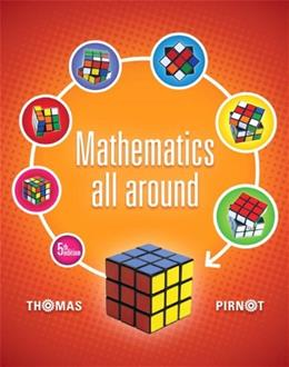 Mathematics All Around, by Pirnot, 5th Edition 9780321836991