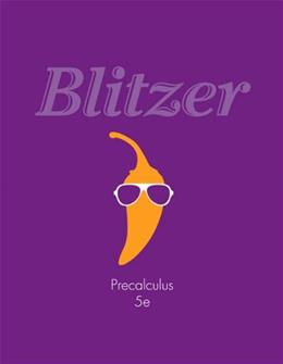Precalculus, by Blitzer, 5th Edition 9780321837349
