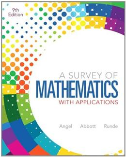 Survey of Mathematics with Applications, A, Plus NEW MyMathLab with Pearson eText -- Access Card Package (9th Edition) 9 PKG 9780321837530