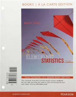 Elementary Statistics, by Triola, 12th Books a La Carte Edition 12 w/CD 9780321837936