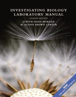 Investigating Biology Laboratory Manual (8th Edition) 9780321838995
