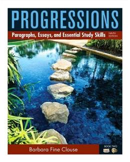 Progressions, by Clouse, 9th Edition, Book 2: Paragraphs, Essays, and Essential Study Skills 9 PKG 9780321841490