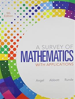 Survey of Mathematics with Applications, by Angel, 9th Edition, 2 Book Set 9 PKG 9780321841797