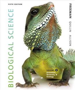 Biological Science, by Freeman, 5th Edition, Volume 2 9780321841810