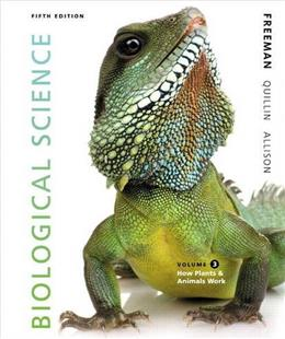 Biological Science, by Freeman, 5th Edition, Volume 3 9780321841827