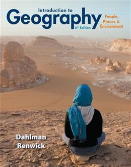 Introduction to Geography: People, Places & Environment (6th Edition) 9780321843333