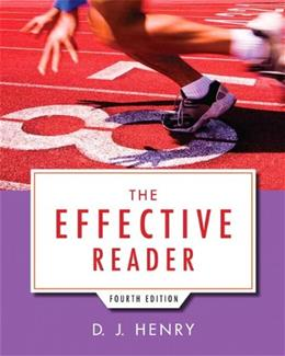 Effective Reader, by Henry, 4th Edition 9780321845658