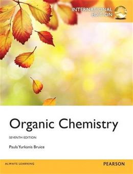 Organic Chemistry, by Bruice, 7th INTERNATIONAL EDITION 9780321853103