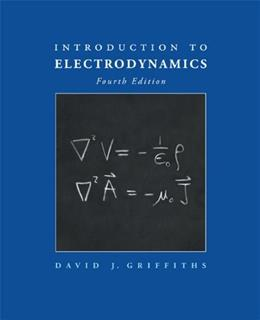 Introduction to Electrodynamics (4th Edition) 9780321856562