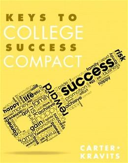 Keys to College Success Compact, by Carter 9780321857422
