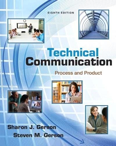 Technical Communication: Process and Product (8th Edition) 9780321864949