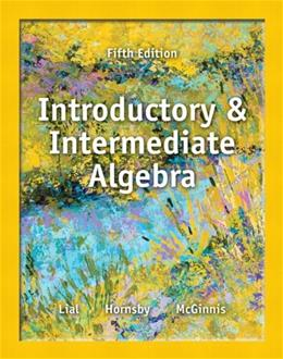Introductory and Intermediate Algebra (5th Edition) 5 w/CD 9780321865533