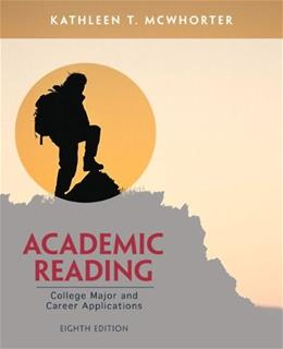 Academic Reading: College Major and Career Applications, by McWhorter, 8th Edition 9780321865823