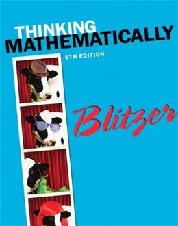 Thinking Mathematically (6th Edition) 9780321867322