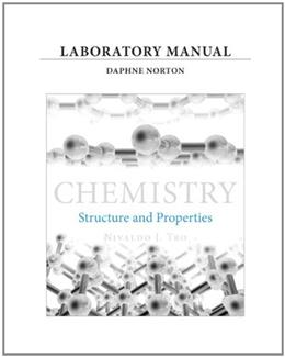 Chemistry: Structure and Properties, by Tro, Laboratory Manual 9780321869074