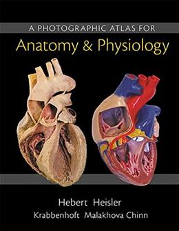 Photographic Atlas for Anatomy and Physiology, by Herbert 9780321869258