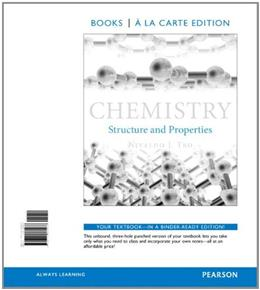 Chemistry: Structure and Properties, Books a la Carte Edition 1 9780321869968
