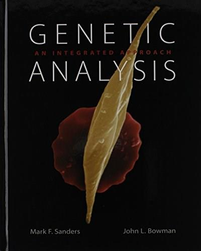 Genetic Analysis: An Integrated Approach, by Bowman, 2 Book Set PKG 9780321871572