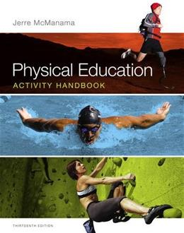 Physical Education Activity Handbook (13th Edition) 9780321883636