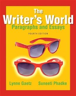 The Writers World: Paragraphs and Essays (4th Edition) 9780321895127