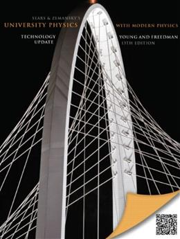 University Physics with Modern Physics, by Young,13th Technology Update Edition 13 PKG 9780321897442