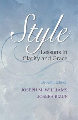 Style: Lessons in Clarity and Grace (11th Edition) 9780321898685