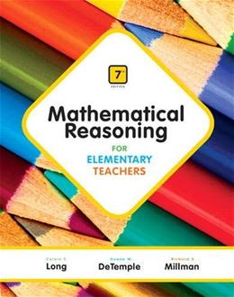 Mathematical Reasoning for Elementary Teachers (7th Edition) 9780321900999