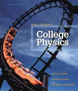 College Physics (10th Edition) 9780321902788