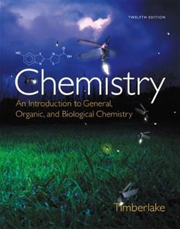 Chemistry: An Introduction to General, Organic, and Biological Chemistry Plus Mastering Chemistry with eText -- Access Card Package (12th Edition) 12 PKG 9780321907141