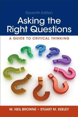 Asking the Right Questions (11th Edition) 9780321907950