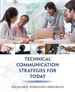 Technical Communication Strategies for Today (2nd Edition) 9780321907974
