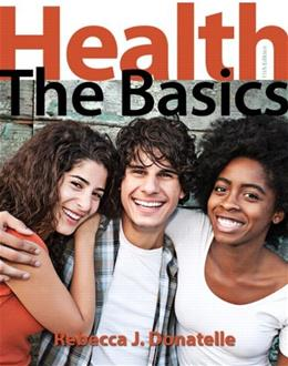 Health: The Basics Plus MasteringHealth with eText -- Access Card Package (11th Edition) 11 PKG 9780321908728