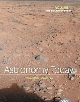 Astronomy Today Volume 1: The Solar System (8th Edition) - standalone book 9780321909718