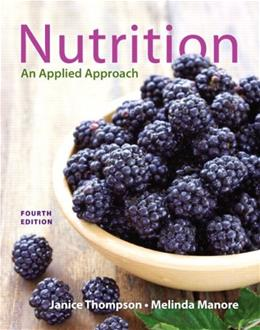 Nutrition: An Applied Approach (4th Edition) 9780321910394